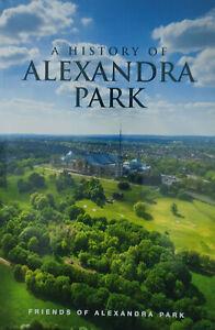 A History of Alexandra Park - The 200 acres of park around London's Ally Pally