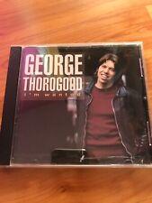 GEORGE THOROGOOD I'M WANTED CD LIKE NEW