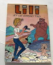 LILI . LILI ET LE GRAND TED . 47 . BD souple