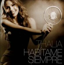 Hab¡tame Siempre * by Thal¡a (CD, 2012, Sony Music Latin)