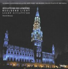 Grand-Place of Brussels: Light Sculptures, Patrick Rimoux, Roel Jacobs, Good, Ha