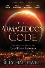 THE ARMAGEDDON CODE: One Journalist's Quest For End-Times... by Billy Hallowell