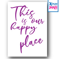 Our Happy Place Typography Poster Print Home Family Love Quote Gift A3 A4 SIZES