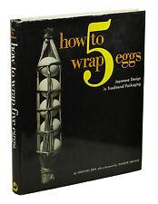 How to Wrap 5 Eggs ~ HIDEYUKI OKA ~ First Edition 1st 1967 Five Japanese Design