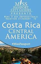 Miss Passport City Guides Presents:  MiniA 3 day Unforgettable mini Vacation Iti