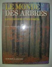 ARBORICULTURE LE MONDE DES ARBRES LES LINES ANN & MYRON SUTTON LAROUSSE 1981