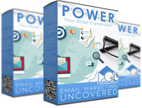 Email Marketing Uncovered - Most Powerful and Effective Form of Online Marketing