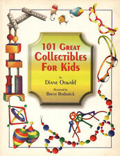 101 Great Collectibles for Kids - An introduction to a lot of fun things