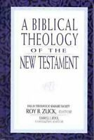 Biblical Theology of the New Testament, Hardcover by Zuck, Roy B. (EDT); Bock...