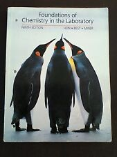 Foundations Of Chemistry In The Laboratory by Morris Hein