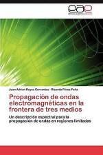 Propagación de ondas electromagnéticas en la frontera de tres medios: Un descrip