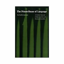 Princeton Essays in Literature: The Prison-House of Language : A Critical...