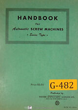 Gorton Swiss Type Screw Machine, Operations M 00004000 aintenance and Parts Manual