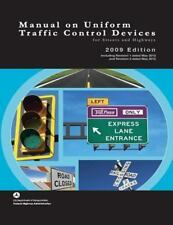 Manual on Uniform Traffic Control Devices for Streets and Highways - 2009 Edi...