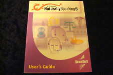Dragon Naturally Speaking 6,User's Guide ScanSoft (2002) Paperback By Dan Newman