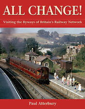 All Change! by MR Paul Atterbury (Hardback, 2009)