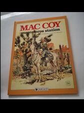 PALACIOS/GOURMELEN: MAC COY: MESCALEROS STATION (ed. DARGAUD 1989)