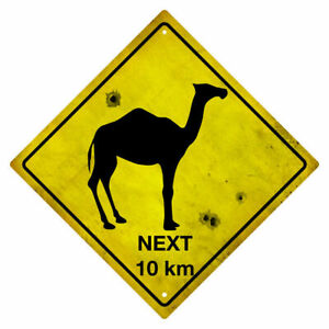Camels Next 10 km Tin Road Sign