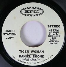 Pop Promo Nm! 45 Daniel Boone - Tiger Woman / Daddy Don'T You Walk So Fast On Ep