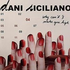 Dani Siciliano Why Cant I (Make You High) 7in vinyl NEW sealed