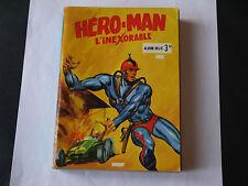 HERO-MAN L'INEXORABLE ALBUM N°2 ( 5 a 9 + N°33 de NIC et LOUP)