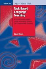 Task-Based Language Teaching by David Nunan (Paperback, 2004)