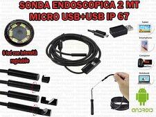 SONDA ENDOSCOPICA ISPEZIONE MICRO E USB 2 MT 6 LED IP67 PER ANDROID WINDOWS OTG