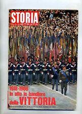 STORIA ILLUSTRATA#NOVEMBRE 1968 N.132#1918-1968 LA VITTORIA#Mondadori
