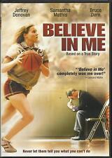 Believe In Me DVD 018713526373 Region 1, NTSC LIKE NEW FREE SHIP USA