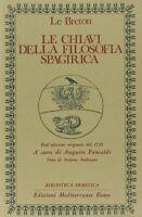 Le chiavi della filosofia spagirica (Italiano)-