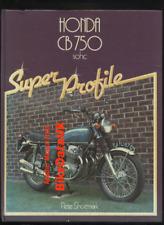 Honda CB750 SOHC Super Profile (Hardback 1983) CB 750 FOUR K F F1 F2 Haynes CW64