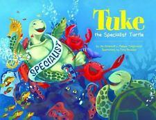 Tuke The Specialist Turtle: By Jim Ritterhoff, Melissa Tomjanovich