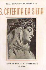 S. CATERINA DA SIENA  Mons. Federico Ferretti  CONVENTO DI SAN DOMENICO SIENA
