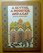 A Scythe, a Rooster, and a Cat by Janina Domanska 1981 HC DJ 1st Printing REVIEW