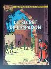 le secret de L'espadon 1987 Ed Blake et Mortimer PROCHE DU NEUF