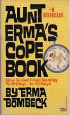 B00266X5YY Aunt Ermas Cope Book: How to Get from Monday to Friday. In 12 Days
