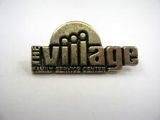 Vintage Collectible Pin: The Village Family Service Center