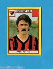 BELGIO-FOOTBALL 75-PANINI-Figurina n.78- RUTTEN - BERINGEN FC -Rec
