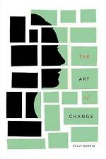 The Art of Change, Andria, Kelly, New Book