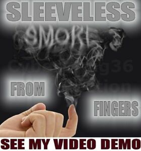 SLEEVELESS SMOKE FROM FINGER TIP THUMB HAND MAGIC TRICK NO VAPR WATCH NEEDED NEW