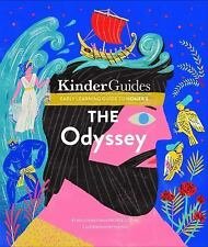 The Odyssey, by Homer: A Kinderguides Illustrated Learning Guide (Hardback or Ca