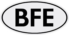 """BFE Oval Decals  (2)  """"Bum f--ked Egypt""""  3"""" x 6""""   $8.99  FREE SHIPPING"""