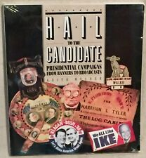 HAIL TO THE CANDIDATE: Presidential Campaigns Keith Melder SEALED PB Smithsonian