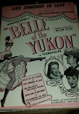 Vintage Sheet Music Like Someone In Love From Belle of the Yukon