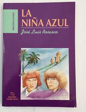La Niña Azul  - Jose Luis Rosasco  Spanish Literature Libros en Espanol