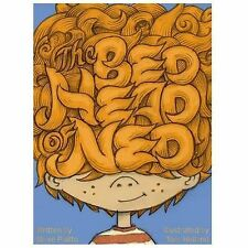 The Bed Head of Ned (Hardback or Cased Book)