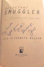 Signed 1st ED Reluctant Smuggler Bk. 3 by Jill Elizabeth Nelson 2008 Paperback