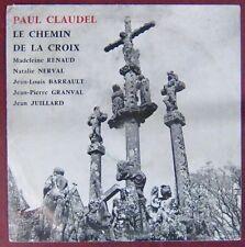 Paul Claudel 33 tours 25 cm Le chemin de la Croix Renaud Barrault