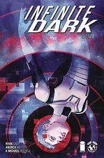 Infinite Dark #5-8 1st Print | Image Comics VF/NM | 2019