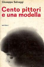 SELVAGGI Giuseppe, Cento pittori e una modella